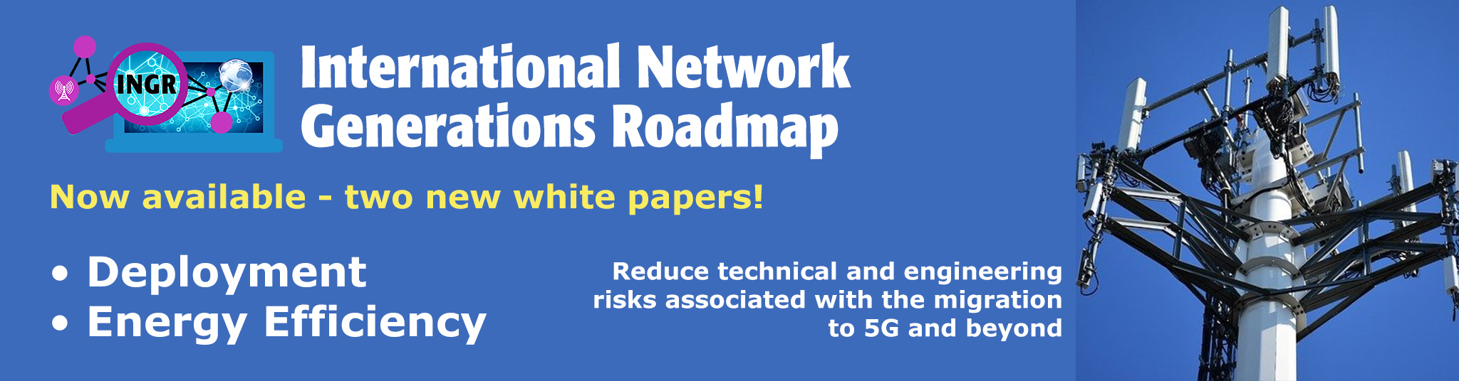 Deployment and EE INGR White Paper Announcement