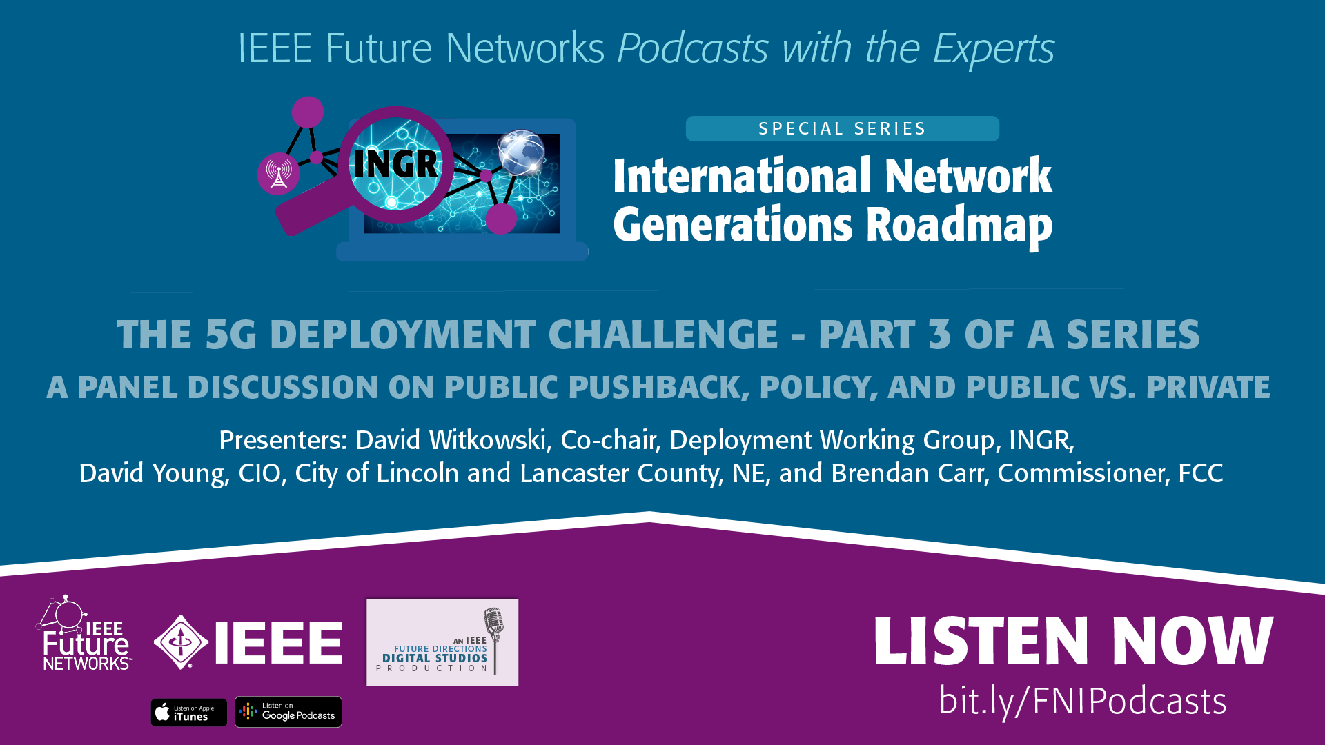 FNPodcast INGR 5GDeployment Part3 ieeetv