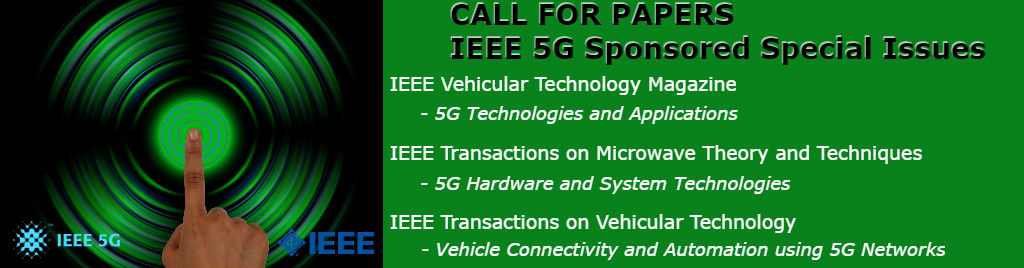 IEEE 5G Sponsored Special Issues CfP