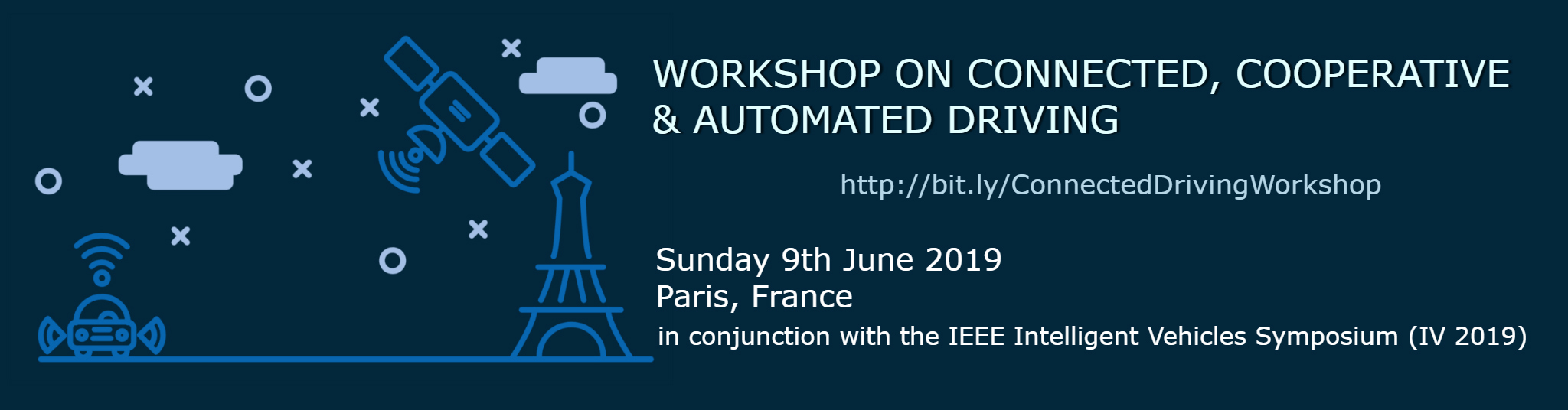 Workshop on Connected, Cooperative & Automated Driving