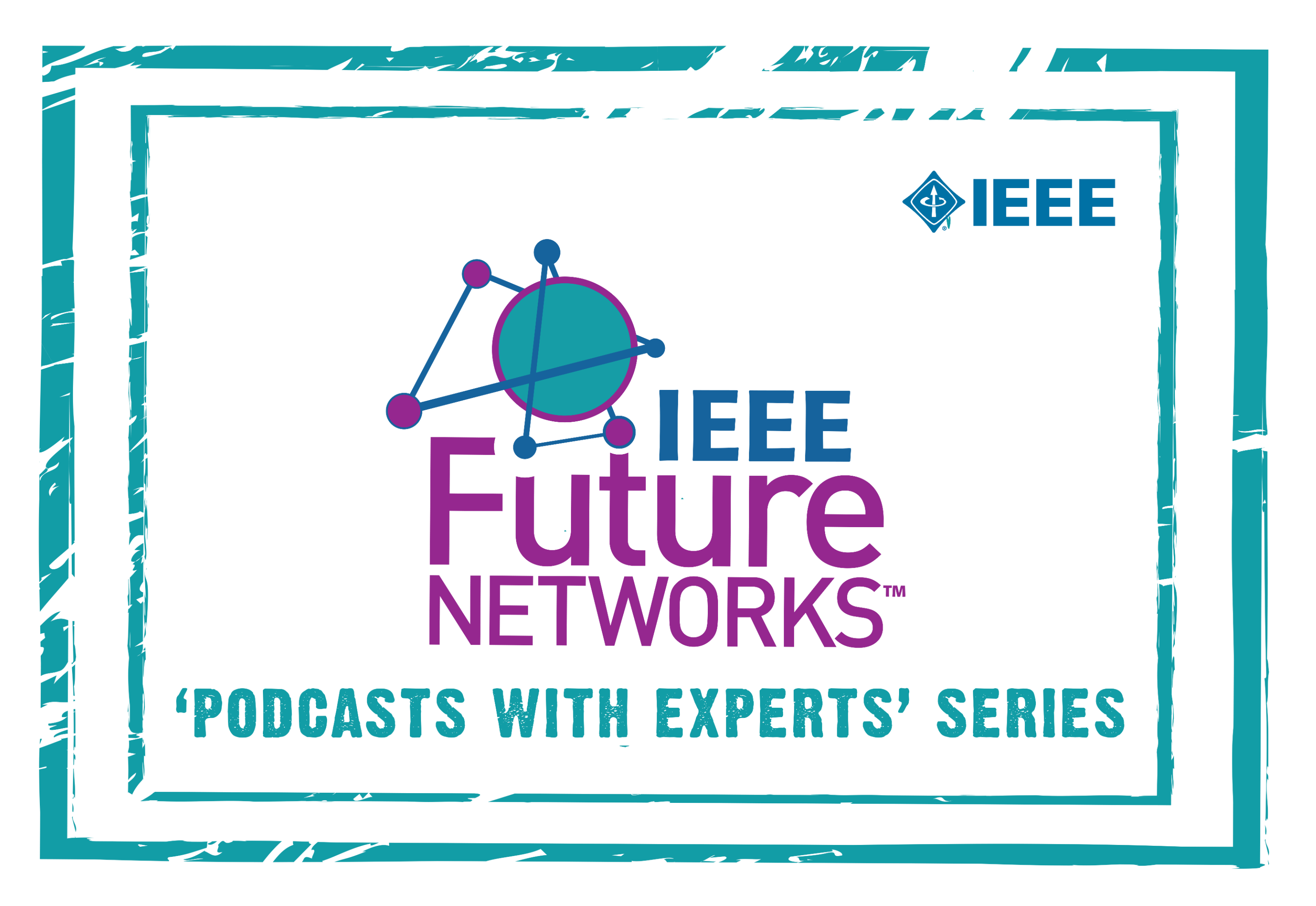 IEEE 5G Podcasts with the Experts Series